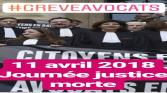 GREVE NATIONALE DES AVOCATS LE 11 AVRIL 2018