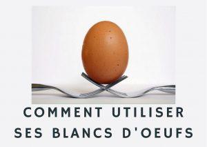 blanc d'œufs