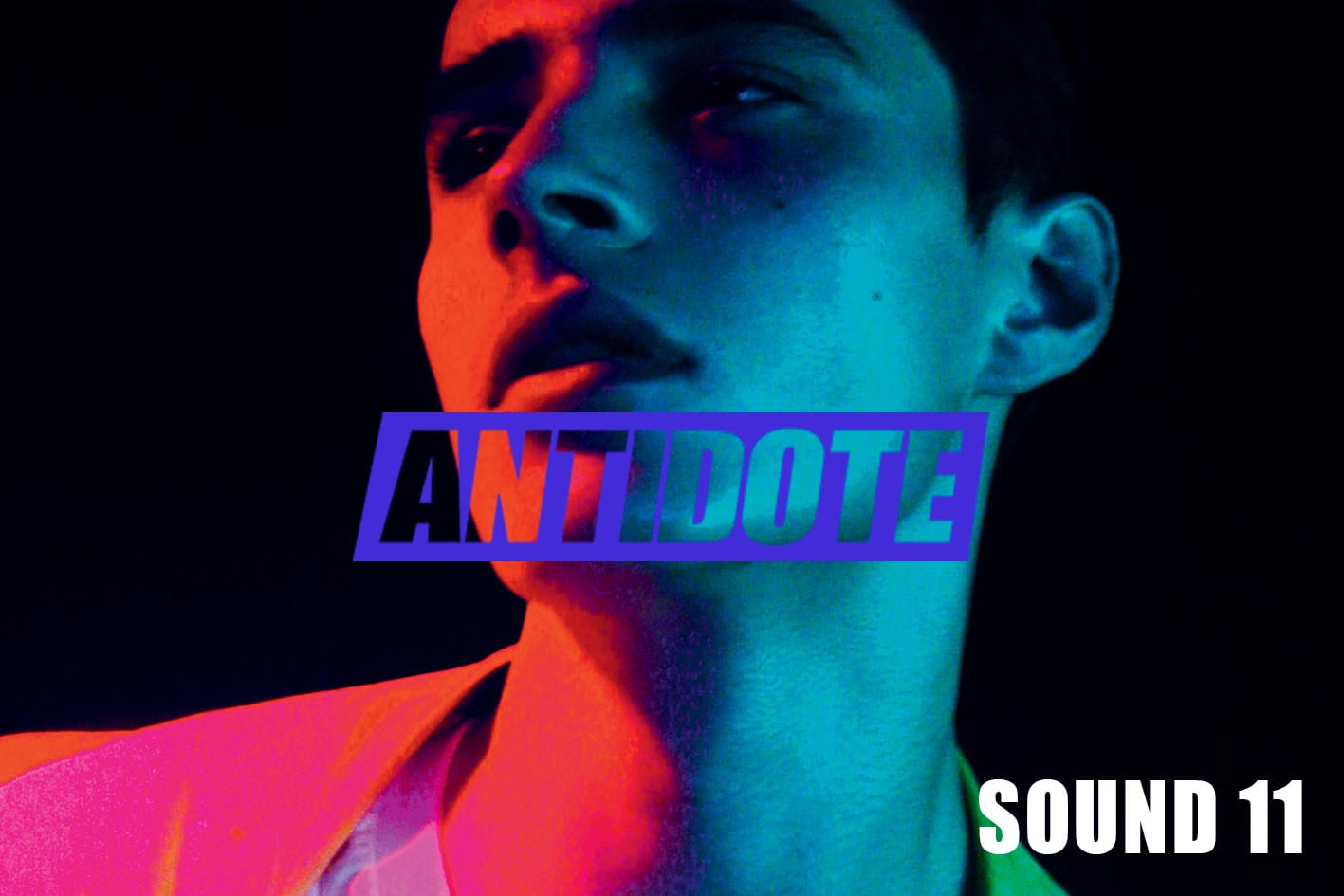 Sound 11 : La Playlist Du Week-end D'Antidote