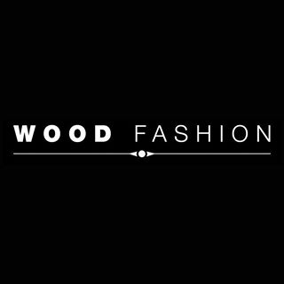 Wood Fashion