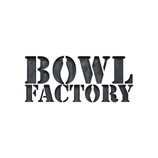 Bowl Factory