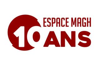 10 ans de l'Espace Magh