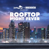 Rooftop Night Fever - An international party in the sky of Bxl