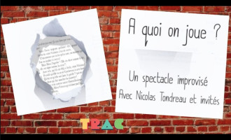 A Quoi On Joue ? - Spectacle d'improvisation