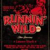 Runnin'Wild Night