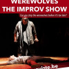 Werewolves the improv show