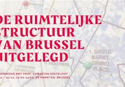 Lunchsessies: De ruimtelijke structuur van Brussel uitgelegd