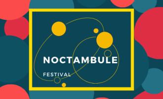 Noctambule Festival