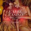 Carré Saturdays * Carré Casino
