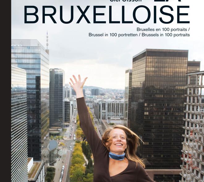 100 portraits de Bruxelloises pour redorer l'image de la ville.