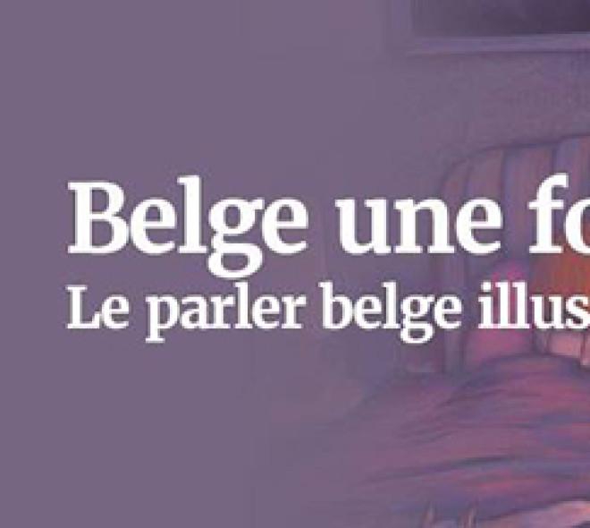 """Belge une fois: le livre que te fait parler le """"belge"""" !"""
