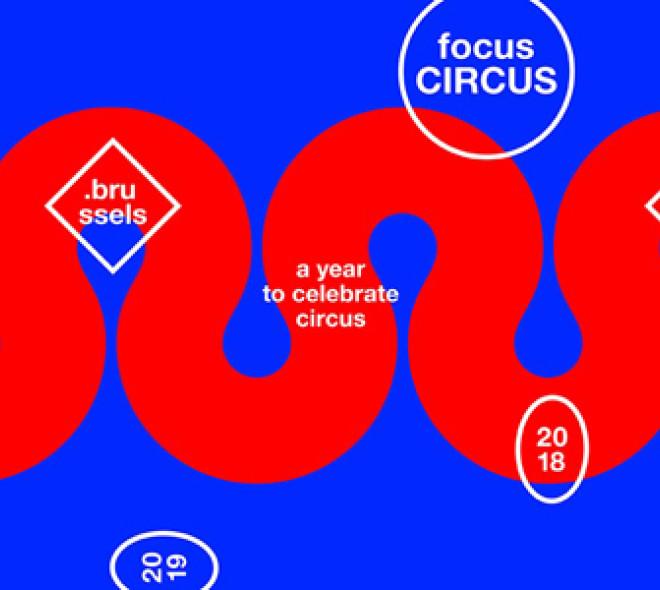 FocusCIRCUS.Brussels : le cirque mis à l'honneur pendant un an !