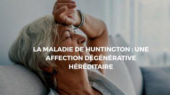 maladie de Huntington