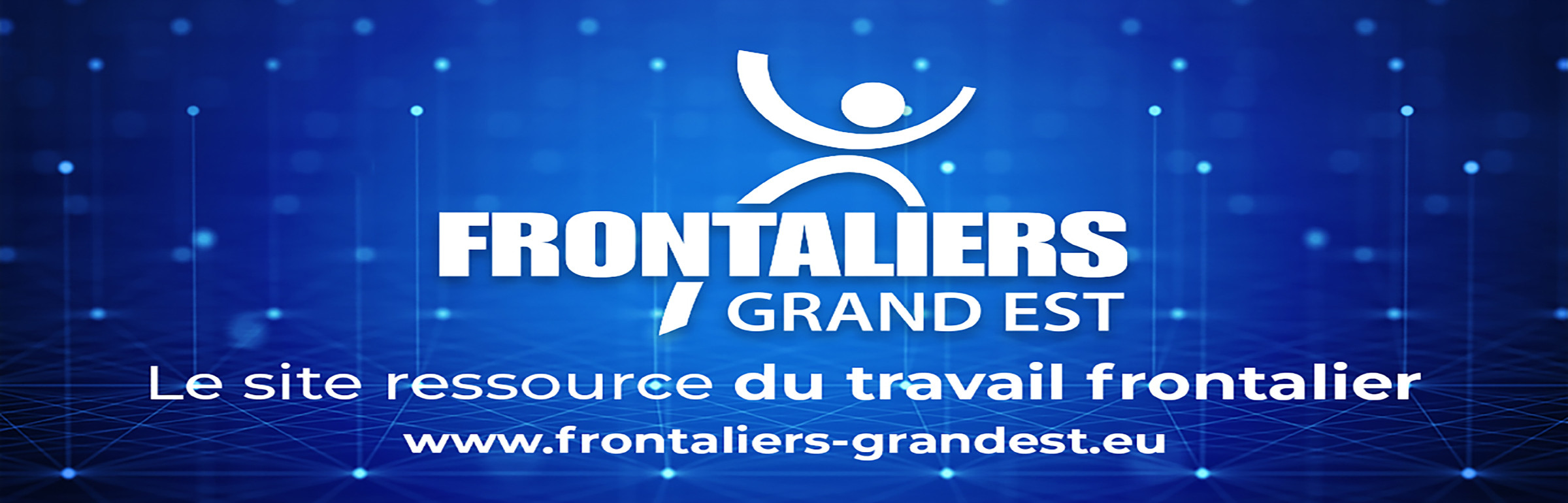 Banner Frontaliers Grand Est