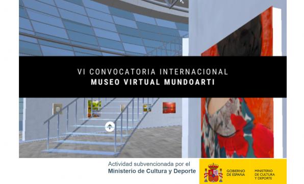 VI CONVOCATORIA INTERNACIONAL MUSEO VIRTUAL MUNDOARTI
