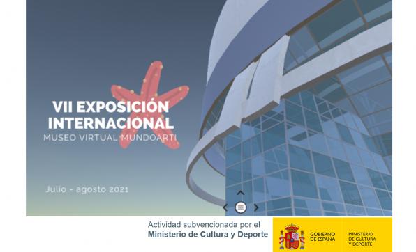 VII EXPOSICIÓN INTERNACIONAL MUSEO VIRTUAL MUNDOARTI