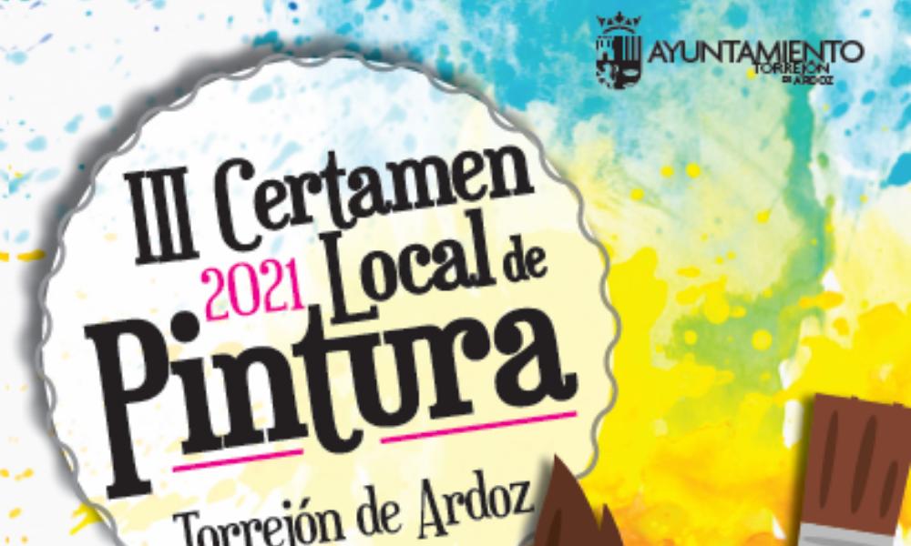 III CERTAMEN LOCAL DE PINTURA DEL AYUNTAMIENTO DE TORREJÓN DE ARDOZ          (Para residentes de Torrejón de Ardoz)