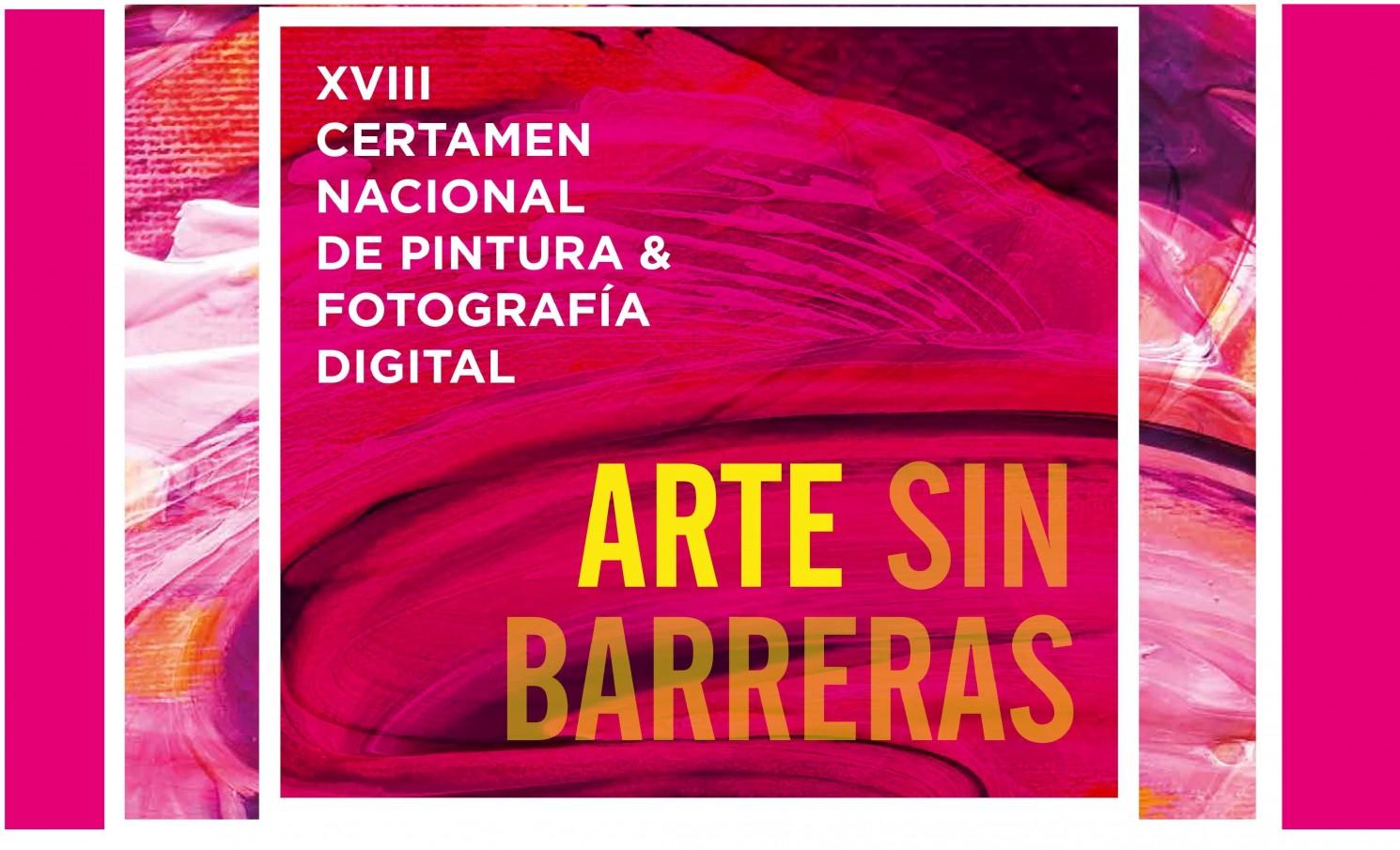 """XVIII CERTAMEN NACIONAL DE PINTURA Y FOTOGRAFÍA DIGITAL """"ARTE SIN BARRERAS"""""""