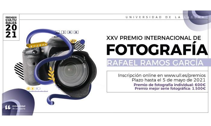 XXV PREMIO INTERNACIONAL DE FOTOGRAFÍA RAFAEL RAMOS GARCÍA DE LA UNIVERSIDAD DE LA LAGUNA 2021