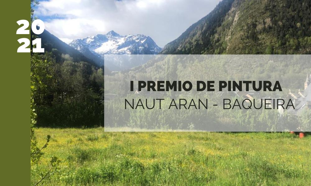 I PREMIO DE PINTURA NAUT ARAN - BAQUEIRA