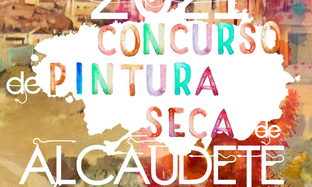 II Concurso Nacional de Pintura Seca en Estudio Ciudad de Alcaudete 2021