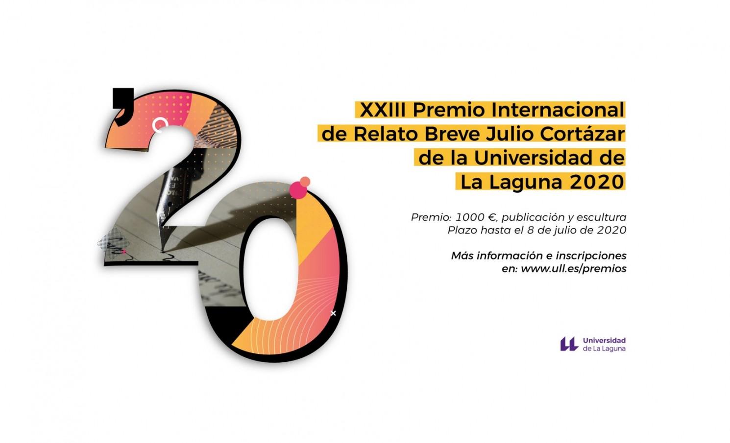 XXIII PREMIO INTERNACIONAL JULIO CORTÁZAR DE RELATO BREVE  DE LA UNIVERSIDAD DE LA LAGUNA 2020