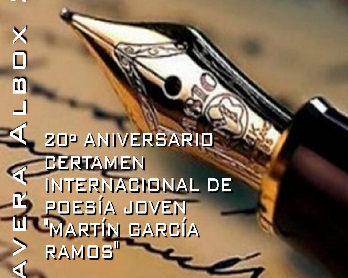 """XX CERTAMEN INTERNACIONAL DE POESÍA JOVEN""""MARTÍN GARCÍA RAMOS"""" ALBOX 2021"""