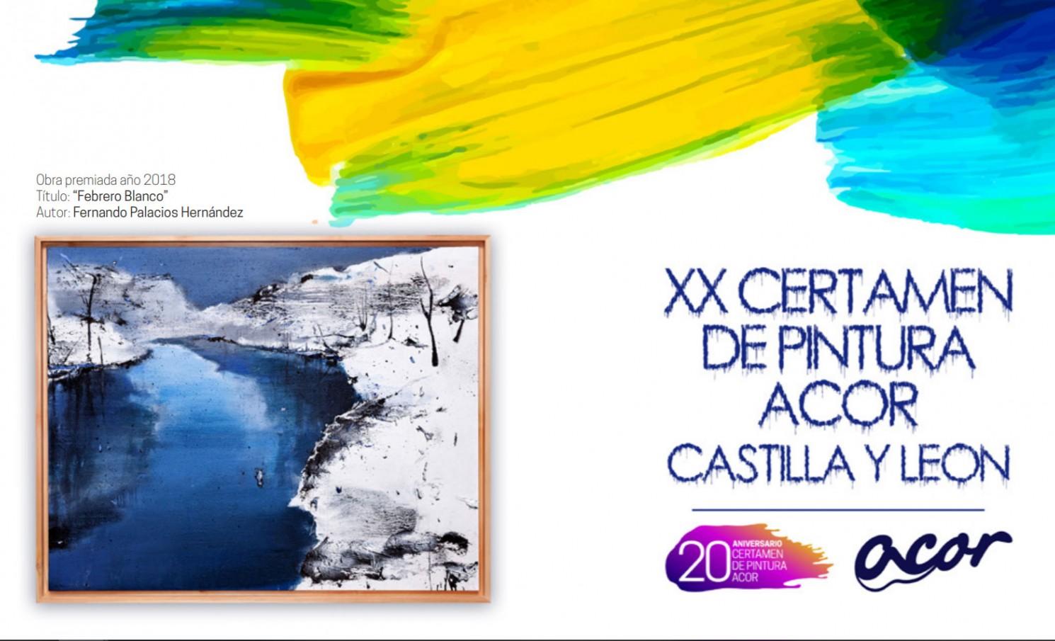 XX CERTAMEN DE PINTURA ACOR CASTILLA Y LEÓN
