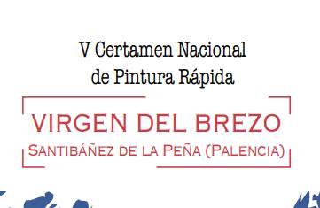 """V Certamen Nacional de Pintura Rápida """"VIRGEN DEL BREZO"""""""