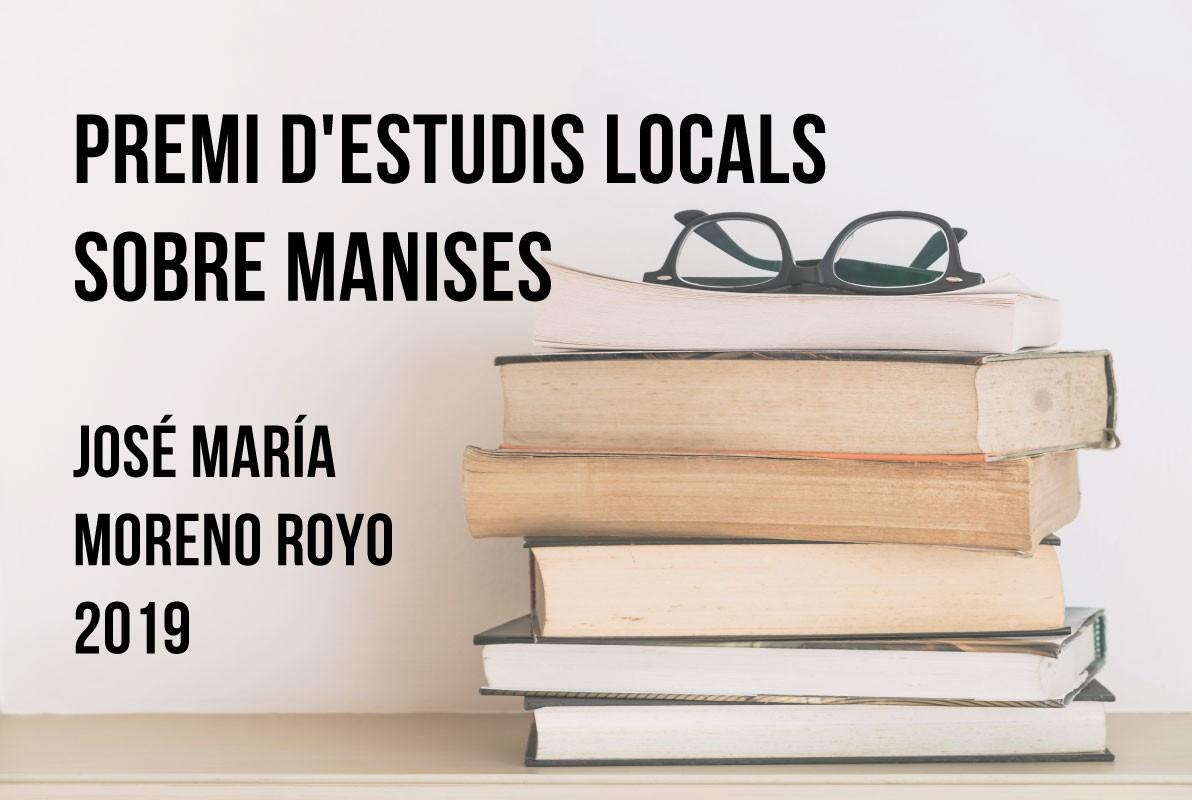 Premio de Estudios Locales sobre Manises, José Mª Moreno Royo 2019