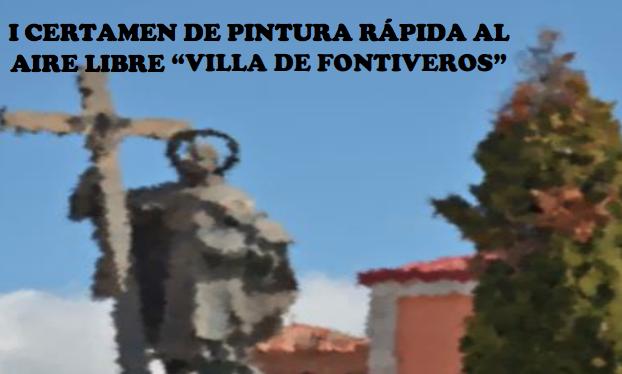 """I CERTAMEN DE PINTURA RÁPIDA AL AIRE LIBRE """"VILLA DE FONTIVEROS"""""""