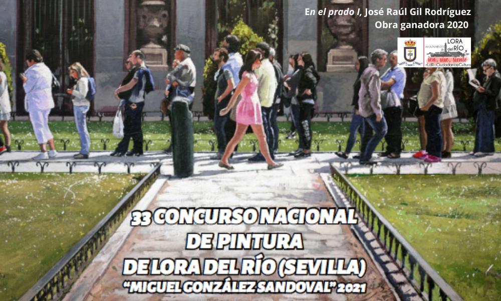 """XXXIII CONCURSO NACIONAL DE PINTURADE LORA DEL RÍO (SEVILLA)""""MIGUEL GONZÁLEZ SANDOVAL"""" 2021"""
