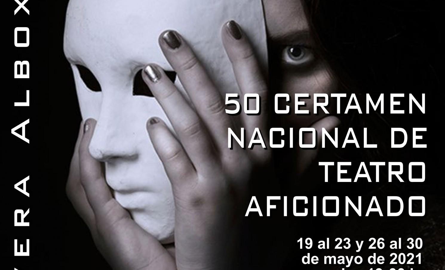 "50 ANIVERSARIO CERTAMEN DE TEATRO AFICIONADO ""PRIMAVERA-ALBOX"" 2021"