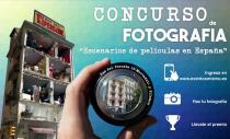 """CONCURSO DE FOTOGRAFÍA """"ESCENARIOS DE PELÍCULA EN ESPAÑA"""""""