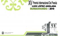 "XV PREMIO INTERNACIONAL DE POESÍA ""LUIS LÓPEZ ANGLADA"" BURGOHONDO 2019"
