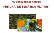 IV CONCURSO DE ARTE DE PINTURA DE TEMÁTICA MILITAR