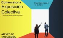 PROGRAMA EXPOSICIONES MUNDOARTI: EXPOSICIÓN COLECTIVA ATENEO DE TARRAGONA