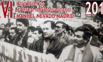 XVI CONCURSO DE MICRORRELATOS MINEROS MANUEL NEVADO MADRID