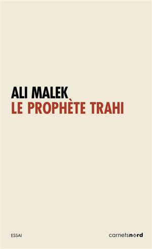 Le prophète trahi