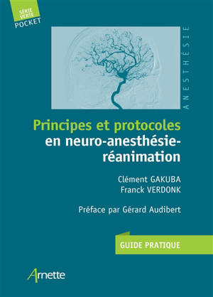 Principes et protocoles en neuro-anesthésie-réanimation : guide pratique