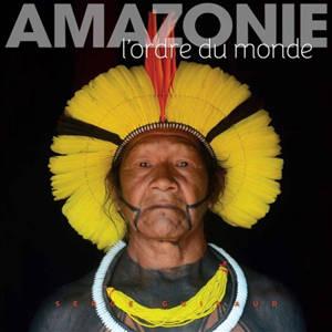 Amazonie : l'ordre du monde