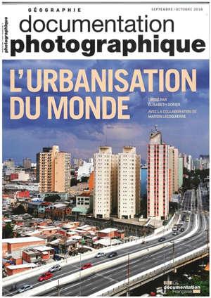 Documentation photographique (La), L'urbanisation du monde
