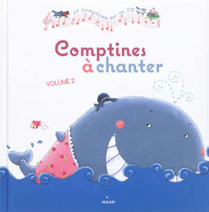 Comptines à chanter. Volume 2