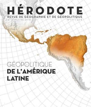 Hérodote. n° 171, Géopolitique de l'Amérique latine