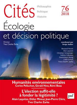Cités. n° 76, Ecologie et décision politique