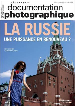 Documentation photographique (La). n° 8126, La Russie : une puissance en renouveau ?
