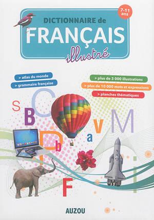 Dictionnaire de français illustré : 7-11 ans