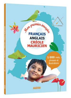 Mon premier imagier français-anglais-créole mauricien