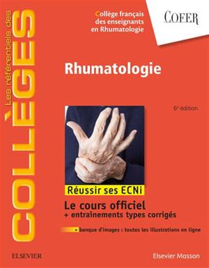 Rhumatologie : réussir ses ECNi : le cours officiel + entraînements types corrigés