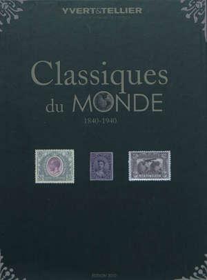 Catalogue des timbres classiques du monde : 1840-1940